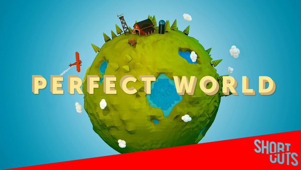 Short Cuts: Perfect World