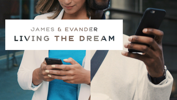"James & Evander – ""Living the Dream"""
