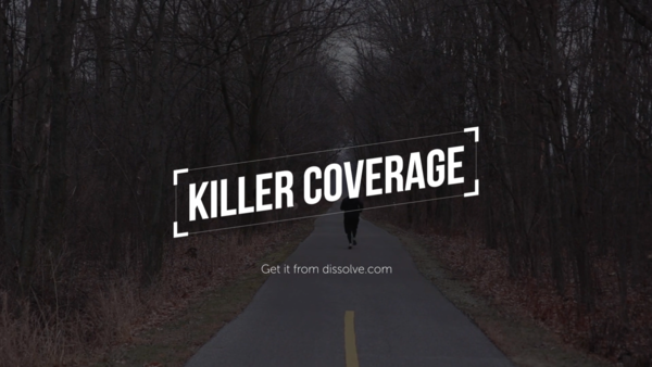 Killer Coverage: Dedicated Dude