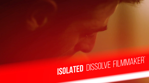Isolated - Dissolve Filmmaker™