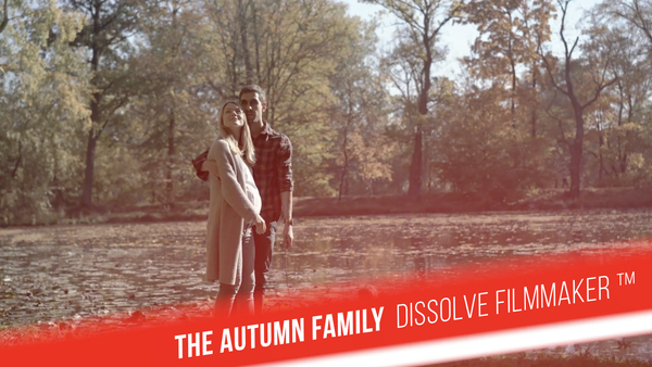 The autumn family - Dissolve Filmmaker™