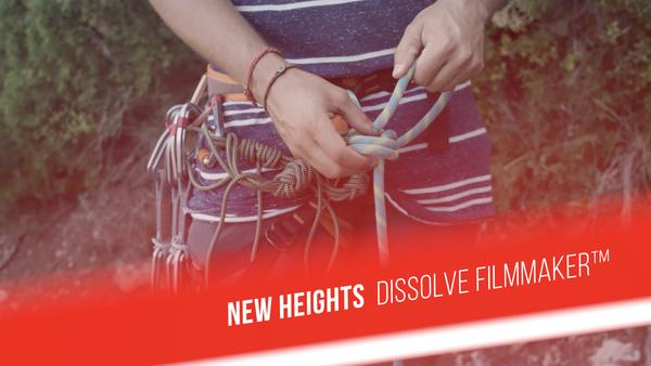 New heights - Dissolve Filmmaker™