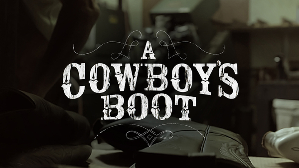 A Cowboy's Boot Showreel, from Dissolve